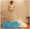 ชุดแต่งงาน แบบเกาะอก w-047 Pre-Order